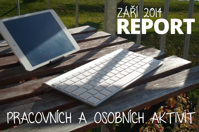 Září 2014: report pracovních a osobních aktivit obrázek