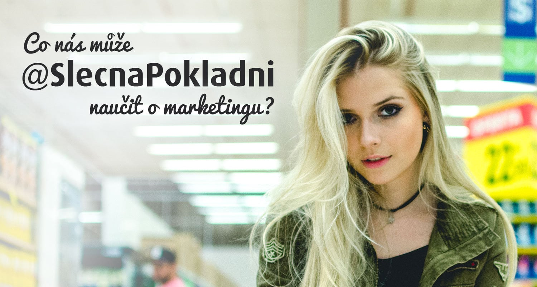 Co nás může @SlecnaPokladni naučit o marketingu? obrázek