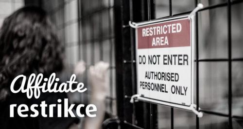 Kdo by měl v affiliate síti určovat restrikce? obrázek